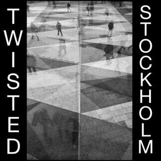 "twisted - stockholm 7"""