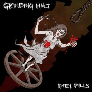 "grinding halt / diet pills split 7"""