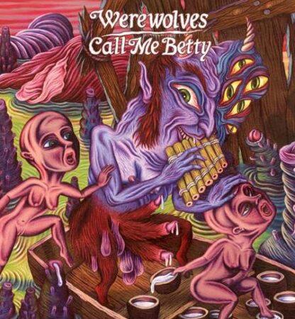 "werewolves / call me betty split 7"""