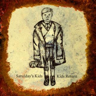"saturday's kids / kids return split 10"""