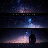 lights & motion - chronicle LP