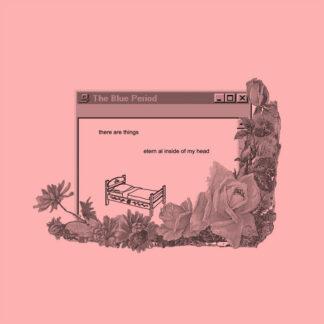 "the blue period - demo (summer 2013) 10"""