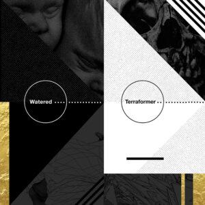 watered / terraformer split LP