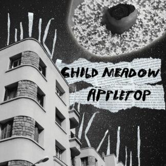 """child meadow / appletop split 7"""""""