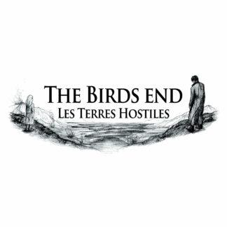 the birds end - les terres hostiles LP