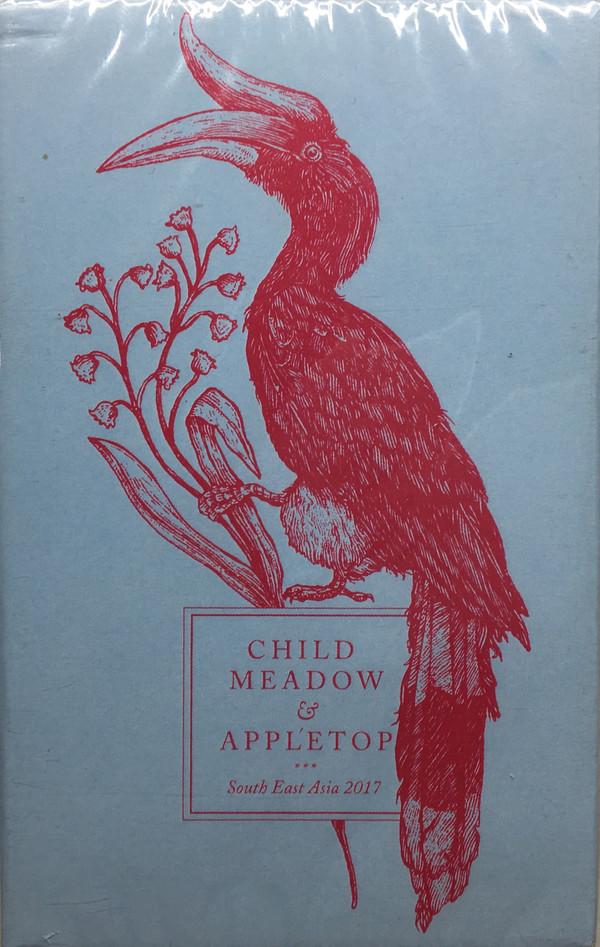 child meadow / appletop split cassette (south east asia 2017)