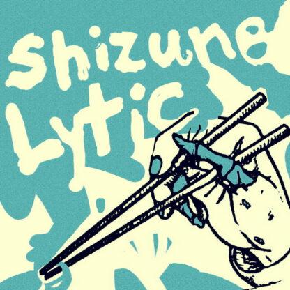 """shizune / lytic split 7"""""""