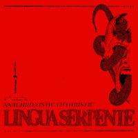 "lingua serpente - anachronistic futuristic 12"""