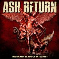 ash return - the sharp blood of integrity LP