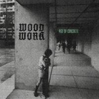 woodwork - age of concrete LP